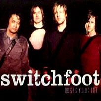 Switchfoot_this_is_your_life