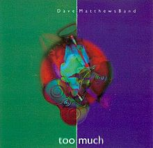 220px-Too_Much_dmb