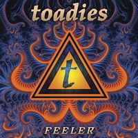 Toadies-Feeler_2