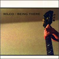 Wilco-BeingThere