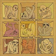 220px-Dave_Matthews_Band_Away_From_the_World